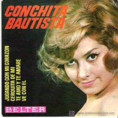 Discos de vinilo: CONCHITA BAUTISTA - JUGANDO CON MI CORAZON ** BELTER EP 1964. Lote 18020718