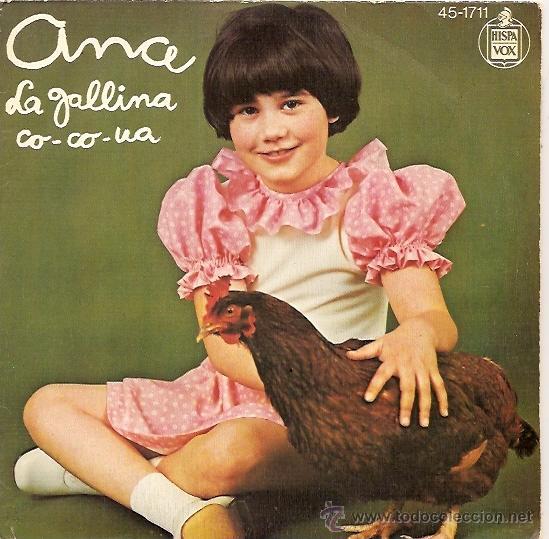 ANA SINGLE SELLO HISPAVOX AÑO 1978 LA GALLINA CO-CO-UA (Música - Discos - Singles Vinilo - Otros estilos)