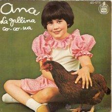 Discos de vinilo: ANA SINGLE SELLO HISPAVOX AÑO 1978 LA GALLINA CO-CO-UA. Lote 14868678