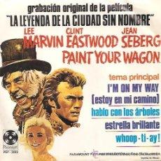 Discos de vinil: BANDA SONORA DEL FILM LA LEYENDA DE LA CIUDAD SIN NOMBRE EP SELLO PARAMOUNT EDITADO EN MEXICO. Lote 14868805