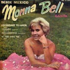 Discos de vinilo: MONNA BELL CANTA RECORDARE TU AMOR. Lote 24199955