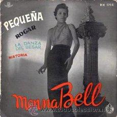 Discos de vinilo: MONNA BELL PEQUEÑA MONNA BELL - HISPAVOX AÑO1957. Lote 24199956