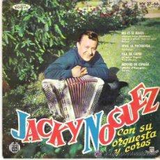 Discos de vinilo: JACKY NOGUEZ - NO ES EL ADIOS ** EP HISPAVOX 1961. Lote 26115141