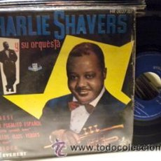 Discos de vinilo: CHARLIE SHAVERS EP ESPAÑA EVEREST-HISPAVOX JAZZ . Lote 24078857