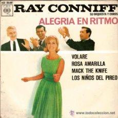 Discos de vinilo: RAY CONNIFF, CBS, AGS 20.081, VOLARE, ROSA AMARILLA, MACK THE KNIFE, LOS NIÑOS DEL PIREO. Lote 24078858