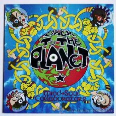 Discos de vinilo: BACK TO THE PLANET - MIND + SOUL CALLABORATORS (LP). Lote 26906034