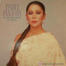 Discos de vinilo: ISABEL PANTOJA - SE ME ENAMORA EL ALMA - LP, 1989. Lote 20475761