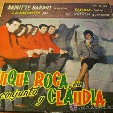 Discos de vinilo: QUIQUE ROCA Y CLAUDIA ( BRIGITTE BARDOT / LA ESPUMITA/RUEDAS/EL BAIBEN ) EP HISPAVOX ESPAÑA 1961. Lote 26503891