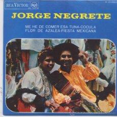 Discos de vinilo: JORGE NEGRETE,ME HE DE COMER ESA TUNA DEL 67. Lote 14973402