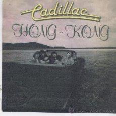 Dischi in vinile: CADILLAC,HONG KONG DEL 82. Lote 14973611