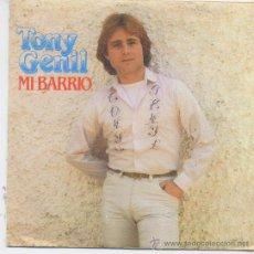 Dischi in vinile: TONY GENIL,MI BARRIO DEL 82 PROMO. Lote 14992370