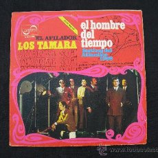 Discos de vinilo: LOS TAMARA // EL HOMBRE DEL TIEMPO // EL AFILADOR. Lote 27168036