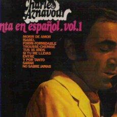 Discos de vinilo: CHARLES AZNAROUR CANTA EN ESPAÑOL - VOL1. Lote 15079495