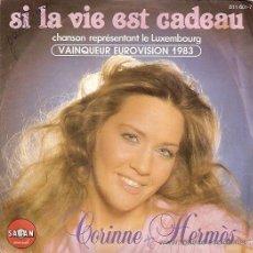 Discos de vinilo: CORINNE HERMES FESTIVAL DE EUROVISION AÑO 1983 SINGLE SELLO POLYDOR EDITADO EN FRANCIA . Lote 15124023