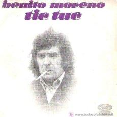 Discos de vinilo: BENITO MORENO - TIC TAC / COMO LA VENA ** PROMOCIONAL MOVIPLAY 1978. Lote 15131073