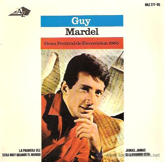 GUY MARDEL FESTIVAL DE EUROVISION AÑO 1965 EP SELLO HISPAVOX (Música - Discos de Vinilo - EPs - Festival de Eurovisión)