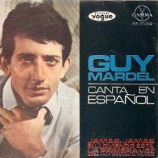 Discos de vinilo: GUY MARDEL FESTIVAL DE EUROVISION AÑO 1965 EP SELLO GAMMA EDITADO EN MEXICO. Lote 15156024