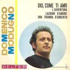 Discos de vinilo: DOMENICO MODUGNO FESTIVAL DE EUROVISION AÑO 1966 EP SELLO BELTER. Lote 15156154