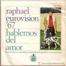 Discos de vinilo: RAPHAEL FESTIVAL DE EUROVISION AÑO 1967 EP SELLO HISPAVOX EDITADO EN MEXICO. Lote 15156216