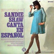 Discos de vinilo: SANDIE SHWA FESTIVAL DE EUROVISION AÑO 1967 EP SELLO HISPAVOX CANTA EN ESPAÑOL. Lote 15156230