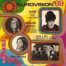 Discos de vinilo: SALOME / MADALENA IGLESIAS / FRIDA BOCCARA FESTIVAL DE EUROVISION AÑO 1969 EP SELLO BELTER. Lote 15156377
