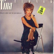 Discos de vinilo: TINA TURNER SINGLE WHATS LOVE GOT TO DO WITH IT 1984 SPA EMI. Lote 206954453