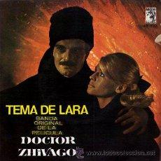 Discos de vinilo: BSO DEL FILM - DOCTOR ZHIVAGO - ··· TEMA DE LARA / YURI HUYE / TONYA LLEGA A... - (EP 45 RPM). Lote 181150503