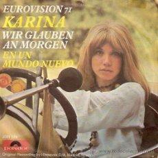 Discos de vinilo: KARINA FESTIVAL DE EUROVISIÓN AÑO 1971 SINGLE SELLO POLYDOR CANTADO EN ALEMAN. Lote 15170340