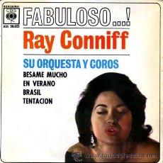Discos de vinilo: RAY CONNIFF ··· BESAME MUCHO / EN VERANO / BRASIL / TENTACION - (EP 45RPM). Lote 20497456