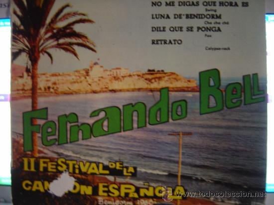 FERNANDO BELL, I I FESTIVAL DE LA CANCION ESPAÑOLA, BENIDOMR 1960 (Música - Discos - Singles Vinilo - Otros Festivales de la Canción)