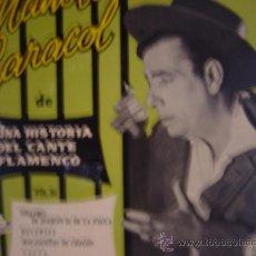 Discos de vinilo: MANOLO CARACOL ,DE UNA HISTORIA DEL CANTE FLAMENCO ,1959 VOL- III. Lote 24183924