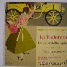 Discos de vinilo: MUSICA INTRUMENTAL VOL.2, LA VIOLETERA,GRANADA,DOCE CASCABELES ,AÑO 1958. Lote 24183925