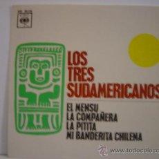 Discos de vinilo: LOS TRES SUDAMERICANOS, EL MENSU,LA COMPAÑERA, AÑO 1963 CBS. Lote 24183927
