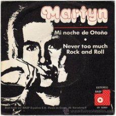 Discos de vinilo: MARTYN (RAMÓN FARRAN) - MI NOCHE DE OTOÑO – SN SPAIN 1973 – BASF 09 52851. Lote 15184427