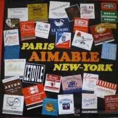 Discos de vinilo: PARIS AIMABLE NEW YORK 1969 ORQUESTA LP. Lote 26365631