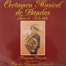 Discos de vinilo: CERTAMEN MUSICAL DE BANDAS - FERIA DE JULIO DE VALENCIA, 1979 - PRIMEROS PREMIOS. Lote 20773462