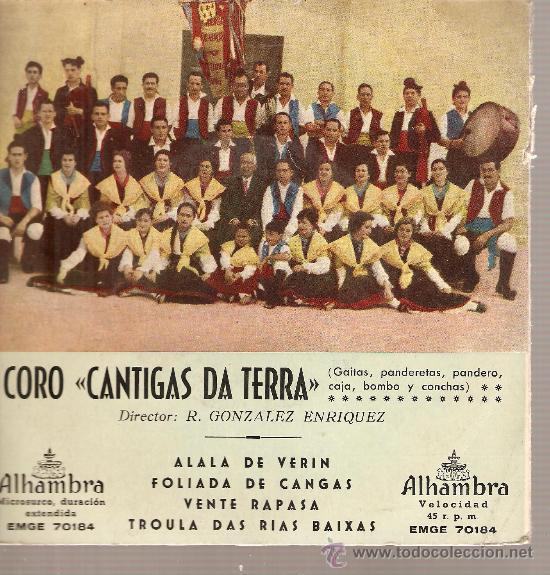 EP GALICIA FOLK: CORO CANTIGAS DA TERRA: ALALA DE VERIN + 3 (Música - Discos de Vinilo - EPs - Étnicas y Músicas del Mundo)