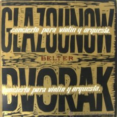 Discos de vinilo: GLAZOUNOW - DVORAK - CONCIERTO PARA VIOLÍN Y ORQUESTA - TEXTOS DE XAVIER MONTSALVATGE. Lote 27532156