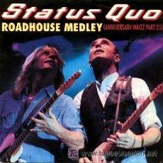 Discos de vinilo: STATUS QUO ··· ROADHOUSE MEDLEY (LIVE) - (SINGLE 45 RPM) 1992 GER. Lote 15264793