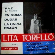 Discos de vinilo: LITA TORELLO EP SPAIN 1963 – FESTIVAL DEL MEDITERRANEO - PAZ. Lote 26957329