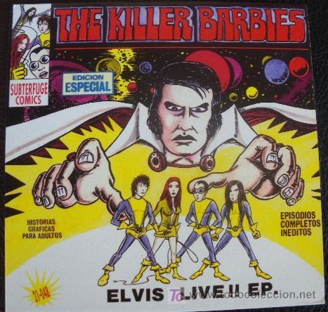 KILLER BARBIES - SILVIA SUPERTAR ELVIS LIVE!! - EP SUBTERFUGE 21048 ELVIS PRESLEY - PUNK POWER-POP (Música - Discos de Vinilo - EPs - Grupos Españoles de los 70 y 80)