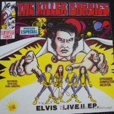 Discos de vinilo: KILLER BARBIES - SILVIA SUPERTAR ELVIS LIVE!! - EP SUBTERFUGE 21048 ELVIS PRESLEY - PUNK POWER-POP . Lote 27599308