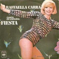 Disques de vinyle: RAFAELLA CARRA´ SINGLE SELLO CBS AÑO 1977, CARA B: SOÑANDO CONTIGO. Lote 15334534