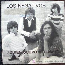 Discos de vinilo: NEGATIVOS 45 PS SPAIN 1987 MOD PSYCH POP - QUIEN OCUPO MI LUGAR? - PROMO. Lote 27226548