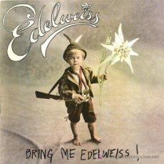 Discos de vinilo: EDELWEISS - BRING ME EDELWEISS (SINGLE 12. Lote 26761136