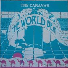 Discos de vinilo: THE CARAVAN - THE WORLD BEAT (SINGLE 12. Lote 27274664