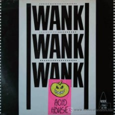 Discos de vinilo: WANK WANK WANK - ACIDWANK / JAMES, YOU´RE... (12. Lote 15555105