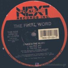 Discos de vinilo: THE FINAL WORD - DANCE 2 THE MUSIC (12) PRECINTADO, NUEVO. Lote 15555214