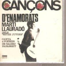 Discos de vinilo: EP MARTI LLAURADO - TIRANIA D´AMOR + 3 - CATALA - POEMES DE SALVAT-PAPASSEIT . Lote 26769464