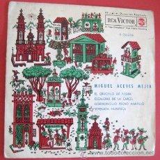 Discos de vinilo: SINGLE MIGUEL ACEVES MEJIA 1962. ENVIO GRATIS¡¡¡. Lote 15346744